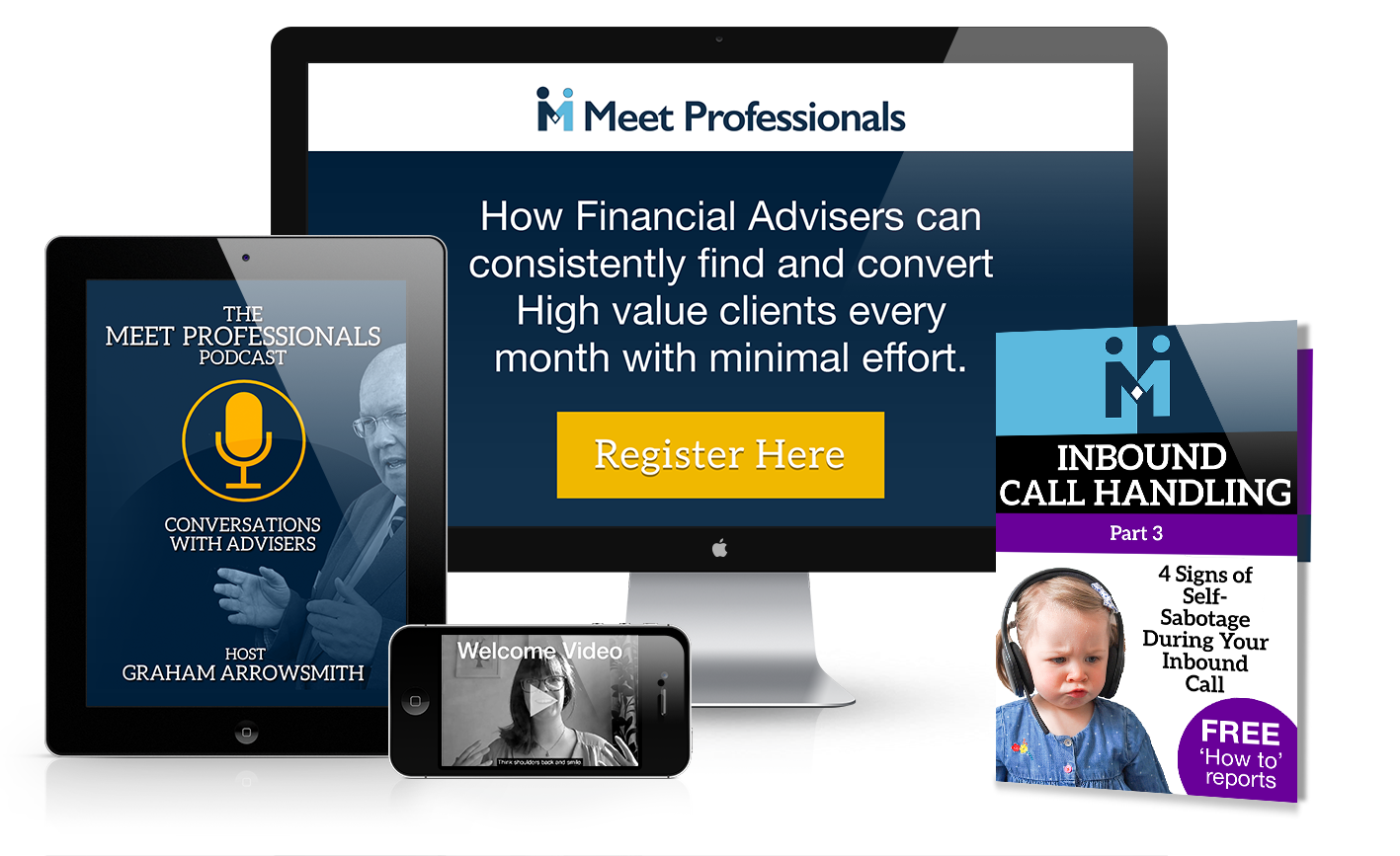 iMac, IpAd, iPhone and Free Report Layout for Meet Professionals Offer